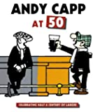 Andy Capp at 50: Celebrating Half a Century of Laughs