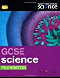 Twenty First Century Science: GCSE Science Foundation Student Book