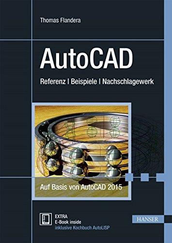 AutoCAD: Referenz – Beispiele – Nachschlagewerk