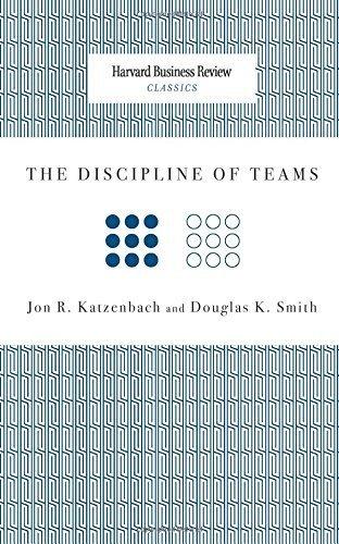 The Discipline of Teams (Harvard Business Review Classics) by Katzenbach, Jon R., Smith, Douglas K. (2009) Paperback