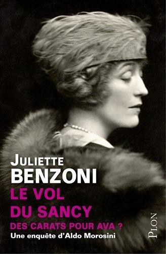 Le vol du Sancy : Des carats pour Ava ? par Juliette Benzoni