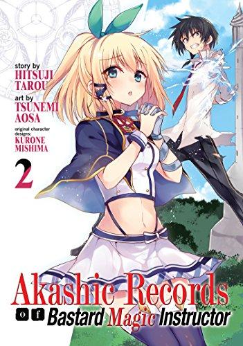 Akashic Records of Bastard Magical Instructor Vol. 2 (Akashic Records of the Bastard Magic Instructor) por Tarou Hitsuji