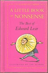 A Little Book of Nonsense: The Best of Edward Lear (Little Barefoot Books) by Edward Lear (1-Feb-1994) Hardcover