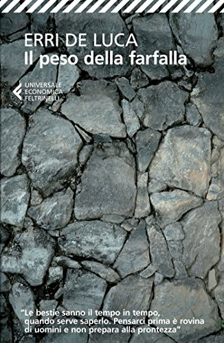 ERRI DE LUCA - IL PESO DELLA F