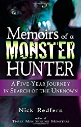 Memoirs of a Monster Hunter: A Five-Year Journey in Search of the Unknown by Nick Redfern (2007-09-01)
