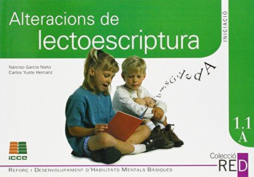 Alteracions de lectoescriptura 1: Educació Primària, 6-8 anys (Red (catalan)) por Narciso García Nieto
