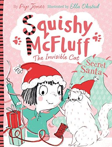 Squishy McFluff: Secret Santa (Squishy McFluff the Invisible Cat)