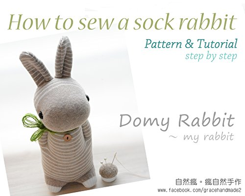 bbit (Domy Rabbit): Pattern & Tutorial (step by step) (English Edition) ()