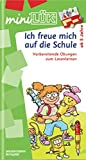 miniLÜK / Kindergarten / Vorschule: miniLÜK: Ich freue mich auf die Schule 1: Buchstaben - akustische Differenzierung - visuelle Wahrnehmung für Kinder ab 5 Jahren
