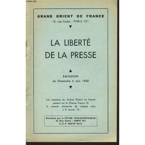 Grand orient de france : la liberte de la presse émision du dimanche 6 juin 1960