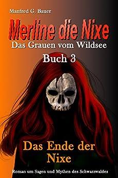 merline-die-nixe-das-grauen-vom-wildsee-das-ende-der-nixe