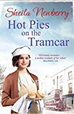 Hot Pies on the Tram Car: A heartwarming read from the bestselling author of The Gingerbread Girl
