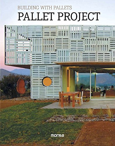 PALLET PROJECT Building With Pallets