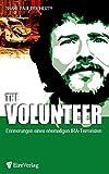 The Volunteer: Erinnerungen eines ehemaligen IRA-Terroristen - Shane Paul O'Doherty