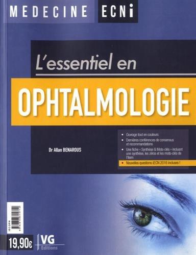 Ophtalmologie / Dr Allan Benarous.- Paris : Vernazobres-Grego , 2016