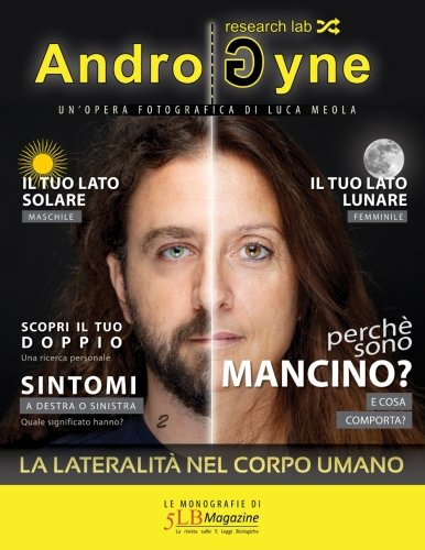 AndroGyne: Le monografie di 5LB Magazine: Volume 2