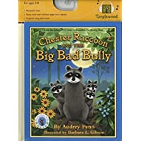 Chester Raccoon and the Big Bad Bully (The Kissing Hand Series)