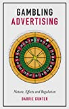 Gambling Advertising: Nature, Effects and Regulation (English Edition)