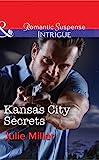 Kansas City Secrets (The Precinct: Cold Case) by Julie Miller front cover