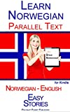 Learn Norwegian with Parallel Text - Easy Stories (Norwegian - English)