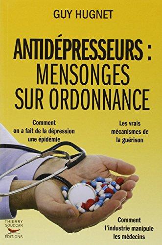 Antidpresseurs: mensonges sur ordonnance