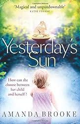 Yesterday's Sun by Amanda Brooke (2012-01-05)