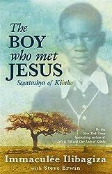 The Boy Who Met Jesus: Segatashya of Kibeho by Immaculee Ilibagiza (2011-11-28)