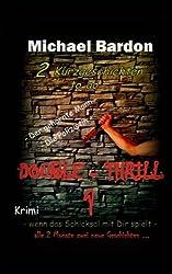Double-Thrill 1: 2 Kurzgeschichten to go