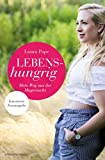 Lebenshungrig: Mein Weg aus der Magersucht - Erweiterte Neuausgabe