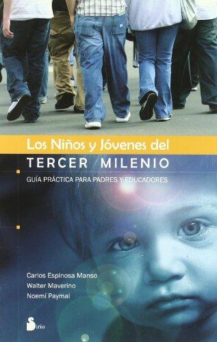 NIÑOS Y JOVENES DEL TERCER MILENIO ANTIGUA ED (2007)