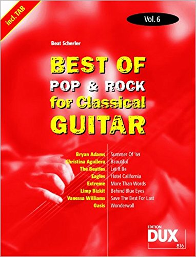 Best Of Pop & Rock for Classical Guitar Vol. 6...