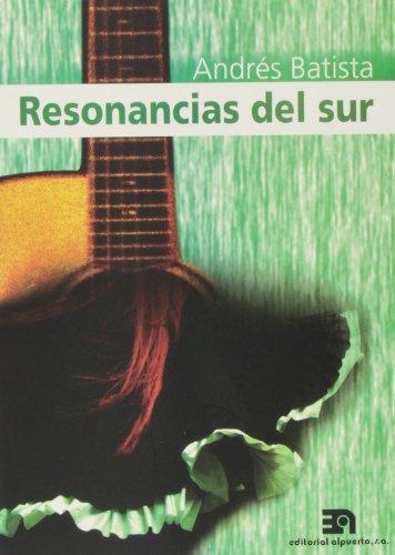 Resonancias del sur: Música para guitarra solista, a dúo, trío, cuarteto y...