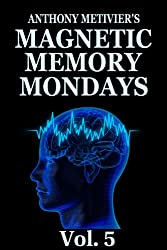 Magnetic Memory Mondays Newsletter - Volume 5 (Magnetic Memory Series) (English Edition)