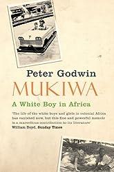 Mukiwa: A White Boy in Africa (English Edition)