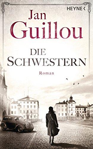 Guillou, Jan: Die Schwestern