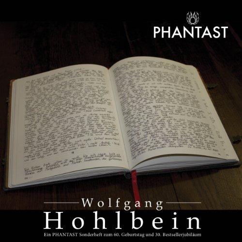 PHANTAST Sonderheft 2 - Wolfgang Hohlbein Autorenjubiläum