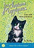 Les chatons magiques - tome 02 : Une aide bien précieuse (02)