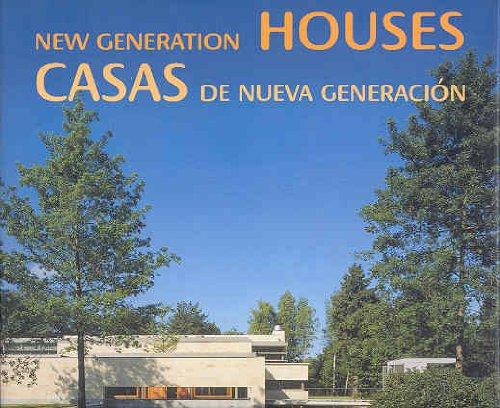 Casas de nueva generacion / new generation houses