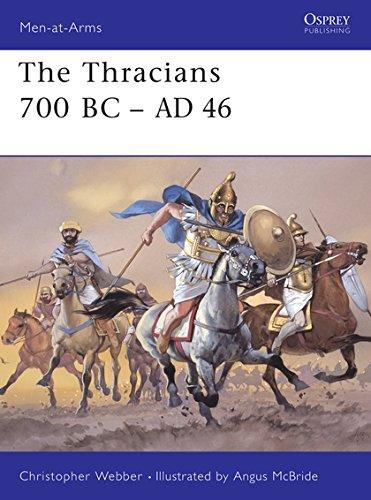 The Thracians 700 BC-AD 46 (Men-at-Arms, Band 360)