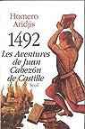 1492 : les aventures de Juan Cabezon de Castille par Aridjis