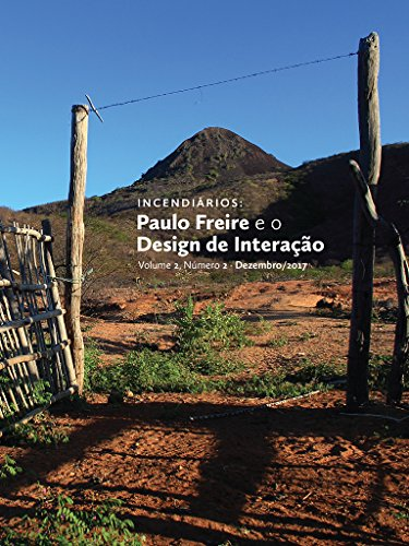 Incendiários: Paulo Freire e o Design de Interação (Portuguese Edition)
