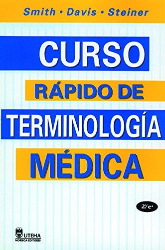 Curso Rapido De Terminologia Medica/Quick Medical Terminology