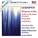 Gershwin: Rhapsody in Blue, Strike Up the Band Overture, Promenade & Catfish Row