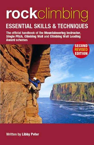 Rock Climbing: Essential Skills & Techniques (Mountain Leader Training Handb) por Libby Peter