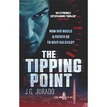 The Tipping Point by J.G. Jurado (2015-11-05)