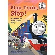 Stop, Train, Stop! a Thomas the Tank Engine Story (Thomas & Friends) (Beginner Books(R)) by Rev. W. Awdry (1995-04-18)