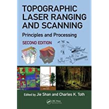 Topographic Laser Ranging and Scanning: Principles and Processing, Second Edition
