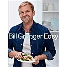 [ EASY 100 DELICIOUS DISHES FOR EVERY DAY BY GRANGER, BILL](AUTHOR)HARDBACK