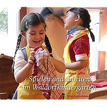 Suchergebnis Auf Amazon De Fur Waldorfkindergarten Bucher