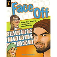 Face Off: How to Draw Amazing Caricatures & Comic Portraits by Harry Hamernik (2006-09-27)